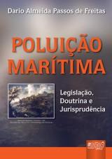 Capa do livro: Poluição Marítima, Dario Almeida Passos de Freitas
