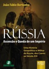 Capa do livro: Rússia - Ascensão e Queda de Um Império, João Fábio Bertonha