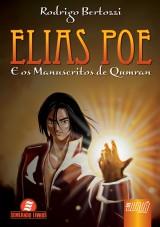 Capa do livro: Elias Poe e os Manuscritos de Qumran, Rodrigo Bertozzi