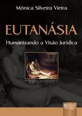 Capa do livro: Eutanásia, Mônica Silveira Vieira