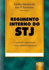 Capa do livro: Regimento Interno do STJ, Orgs.: Emilio Sabatovski e Iara P. Fontoura