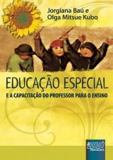 Capa do livro: Educação Especial, Jorgiana Baú e Olga Mitsue Kubo