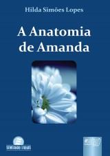 Capa do livro: Anatomia de Amanda, A, Hilda Simões Lopes Costa