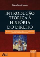 Capa do livro: Introdução Teórica à História do Direito, Ricardo Marcelo Fonseca