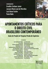Capa do livro: Apontamentos Críticos para o Direito Civil Brasileiro Contemporâneo II, Eroulths C. Junior, Jussara M.L. Meirelles, Luiz Fachin e Paulo Nalin