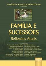 Capa do livro: Família e Sucessões - Reflexões Atuais, Coordenador: João Batista Amorim de Vilhena Nunes