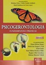 Capa do livro: Psicogerontologia - Fundamentos e Práticas, Orgs.: Beltrina Côrte, Delia Catullo Goldfarb e Ruth Gelehrter da Costa Lopes