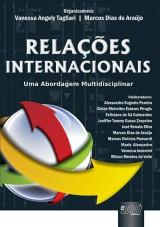 Capa do livro: Relações Internacionais, Orgs.: Vanessa Angely Tagliari e Marcos Dias de Araújo