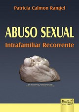 Capa do livro: Abuso Sexual, Patricia Calmon Rangel