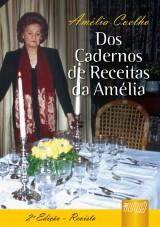Capa do livro: Cadernos de Receitas da Amélia, Dos, Amélia Coelho