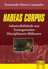 Capa do livro: Habeas Corpus, Fernando Otero Caamaño