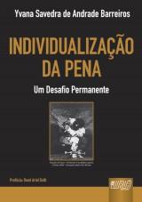 Capa do livro: Individualização da Pena - Um Desafio Permanente, Yvana Savedra de Andrade Barreiros