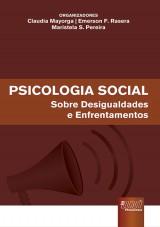 Capa do livro: Psicologia Social - Sobre Desigualdades e Enfrentamentos, Orgs.: Claudia Mayorga, Emerson F. Rasera, Maristela S. Pereira