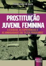 Capa do livro: Prostituição Juvenil Feminina, Rafaela Assis de Souza