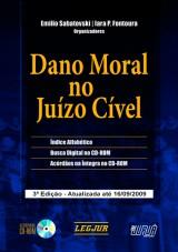 Capa do livro: Dano Moral no Juízo Cível - Acompanha CD-ROM - 3ª Edição - Atualizada até 16/09/2009, Organizadores: Emilio Sabatovski e Iara P. Fontoura