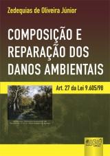 Capa do livro: Composição e Reparação dos Danos Ambientais, Zedequias de Oliveira Júnior