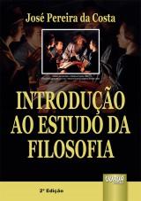 Capa do livro: Introdução ao Estudo da Filosofia, José Pereira da Costa