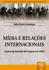 Capa do livro: Mídia e Relações Internacionais, Julia Faria Camargo