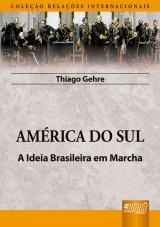 Capa do livro: América do Sul, Thiago Gehre