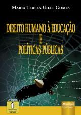 Capa do livro: Direito Humano à Educação e Políticas Públicas, Maria Tereza Uille Gomes