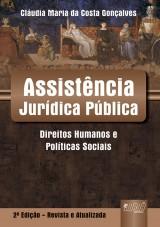 Capa do livro: Assist�ncia Jur�dica P�blica - Direitos Humanos & Pol�ticas Sociais, 2� Edi��o - Revista e Atualizada, Cl�udia Maria da Costa Gon�alves