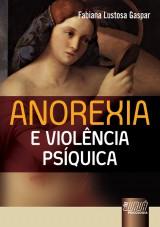 Capa do livro: Anorexia e Violência Psíquica, Fabiana Lustosa Gaspar