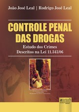 Capa do livro: Controle Penal das Drogas, João José Leal e Rodrigo José Leal