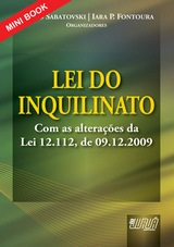 Capa do livro: Lei do Inquilinato - Com as alterações da Lei 12.112, de 09.12.2009 - Minibook, Organizadores: Emilio Sabatovski e Iara P. Fontoura
