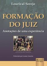 Capa do livro: Formação do Juiz - Anotações de uma Experiência - Prefaciado por Leomar Amorim, Lourival Serejo