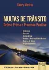 Capa do livro: Multas de Trânsito - Defesa Prévia e Processo Punitivo, Sidney Martins