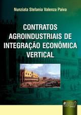 Capa do livro: Contratos Agroindustriais de Integração Econômica Vertical, Nunziata Stefania Valenza Paiva