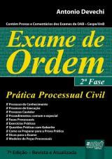 Capa do livro: Exame de Ordem - Prática Processual Civil - Contém Provas e Comentários dos Exames da OAB – Cespe/UnB, Antonio Devechi