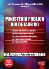 Capa do livro: Ministério Público - Rio de Janeiro - 2ª Edição - Atualizada - 2010, Organizadores: Emilio Sabatovski, Iara P. Fontoura e Karla Knihs