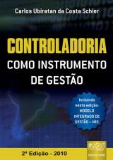 Capa do livro: Controladoria Como Instrumento de Gestão, Carlos Ubiratan da Costa Schier