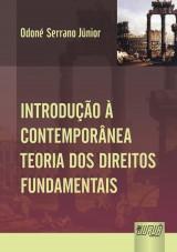 Capa do livro: Introdução Contemporânea à Teoria dos Direitos Fundamentais, Odoné Serrano Júnior