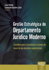 Capa do livro: Gestão Estratégica do Departamento Jurídico Moderno, Coordenadores: Lara Selem e Leonardo Barém Leite