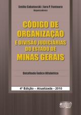 Capa do livro: Código de Organização e Divisão Judiciárias do Estado de Minas Gerais, Organizadores: Emilio Sabatovski, Iara P. Fontoura e Karla Knihs