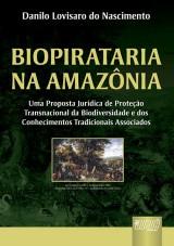 Capa do livro: Biopirataria na Amazônia, Danilo Lovisaro do Nascimento