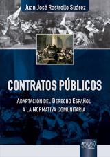 Capa do livro: Contratos P�blicos - Adaptaci�n del Derecho Espa�ol a la Normativa Comunitaria, Juan Jos� Rastrollo
