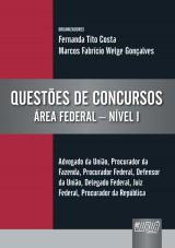 Capa do livro: Questões de Concursos - Área Federal - Nível I, Orgs.: Fernanda Tito Costa e Marcos Fabrício Welge Gonçalves