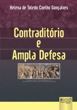Capa do livro: Contraditório e Ampla Defesa, Helena de Toledo Coelho Gonçalves