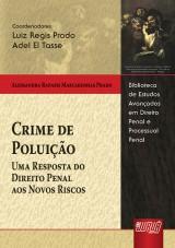 Capa do livro: Crime de Poluição - Uma Resposta do Direito Penal aos Novos Riscos, Alessandra Rapassi Mascarenhas Prado