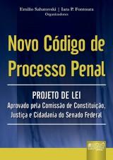 Capa do livro: Novo Código de Processo Penal, Organizadores: Emilio Sabatovski e Iara P. Fontoura