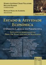 Capa do livro: Estado & Atividade Econômica - Volume II, Coordenadores: Marco Antônio César Villatore e Roland Hasson. Organizador: Ronald Silka de Almeida