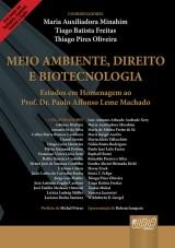 Capa do livro: Meio Ambiente, Direito e Biotecnologia, Coords.: Maria Auxiliador Minahim, Tiago Batista Freitas e Thiago Pires Oliveira
