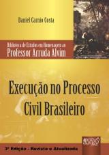 Capa do livro: Execução no Processo Civil Brasileiro, Daniel Carnio Costa