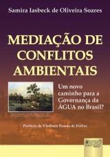 Capa do livro: Mediação de Conflitos Ambientais, Samira Iasbeck de Oliveira Soares