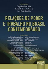 Capa do livro: Relações de Poder e Trabalho no Brasil Contemporâneo, Coords.: Diogo Henrique Helal, Fernando Coutinho Garcia e Luiz Carlos Honório