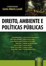 Capa do livro: Direito, Ambiente e Políticas Públicas, Coordenador: Carlos Alberto Lunelli