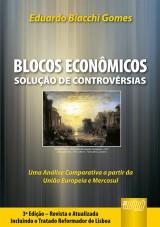 Capa do livro: Blocos Econômicos - Solução de Controvérsias, Eduardo Biacchi Gomes